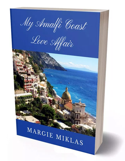 My Amalfi Coast Love Affair