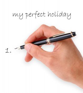 My perfect holiday